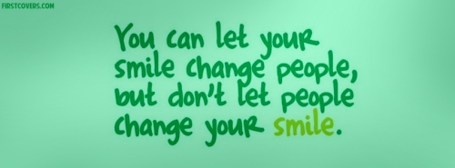 dont_let_people_change_your_smile-5246